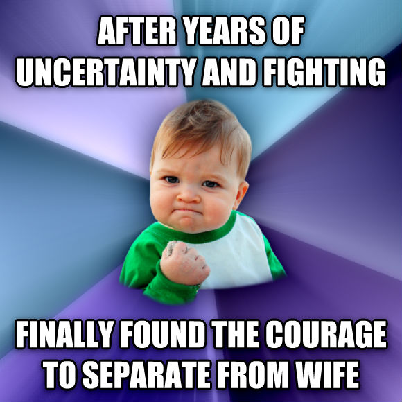 Success Kid after years of uncertainty and fighting finally found the courage to separate from wife  , made with livememe meme generator