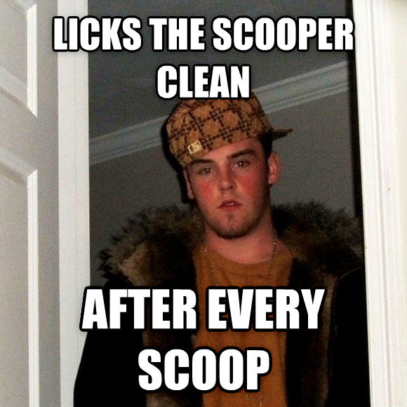 Scumbag Steve licks the scooper clean after every scoop , made with livememe meme generator