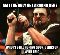 untitled meme am i the only one around here who is still hoping sookie ends up with eric , made with livememe meme generator