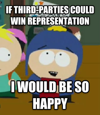 Craig Would Be So Happy if third-parties could win representation i would be so happy , made with livememe meme generator
